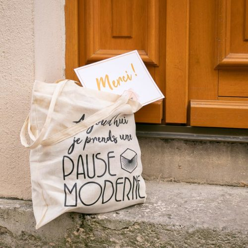 "Tote Bag ""aujourd'hui je prends une Pause Moderne"""